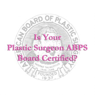 Plastic Surgeon ABPS Board Certified